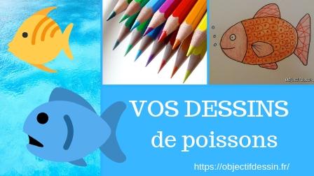 vos dessins de poissons