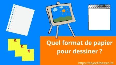 Format Papier Dessin